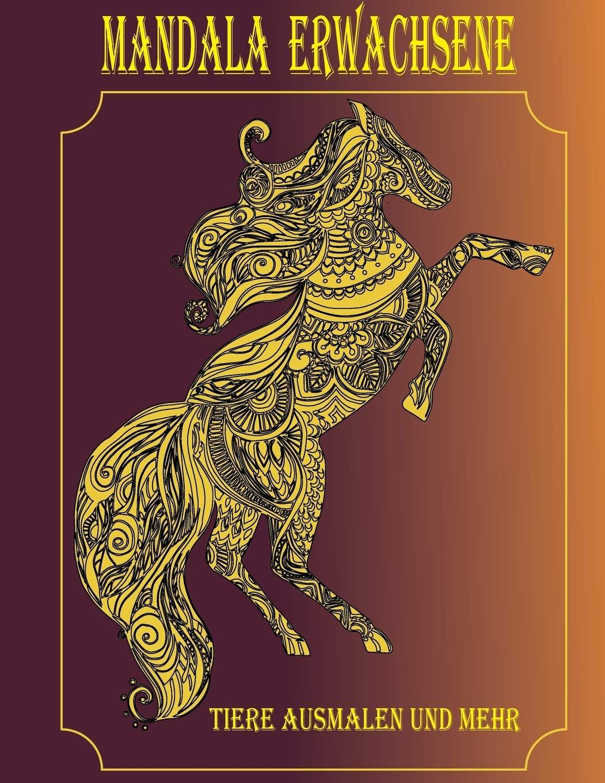 Buy Mandala Erwachsene Tiere Ausmalen Und Mehr Book Online At