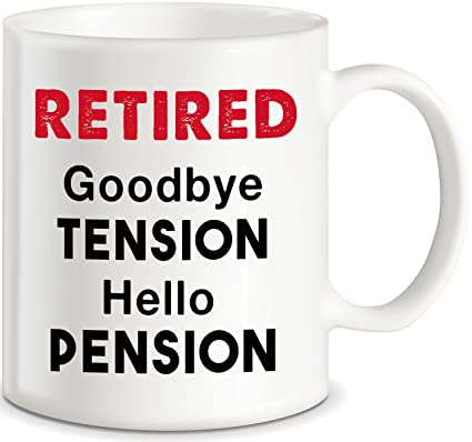 Buy Hello Pension Goodbye Tension Office Humor Funny Retirement Gifts Coffee Mug For Men Women Boss Coworker Novelty Gift Ideas For Retiring Husband Wife Mom Dad Senior Men Fun Cup For Christmas