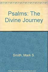 Psalms: The Divine Journey Paperback