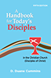 A Handbook for Today's Disciples in the Christian Church (Disciples of Christ)—Fifth Edition