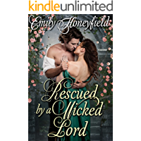 Rescued by a Wicked Lord: A Historical Regency Romance Book
