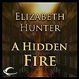 A Hidden Fire: Elemental Mysteries, Book 1