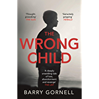 The Wrong Child: A gripping thriller you won't be able to put down