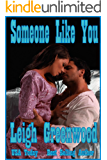 Someone Like You (Night Riders Book 4)