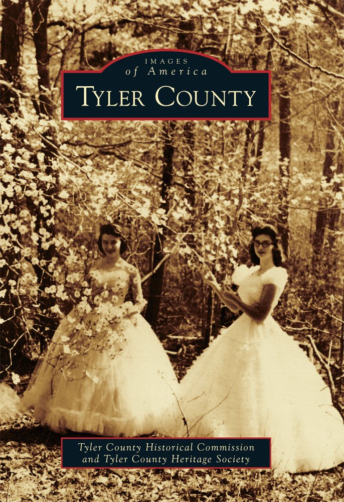 Tyler County (Images of America) ebook