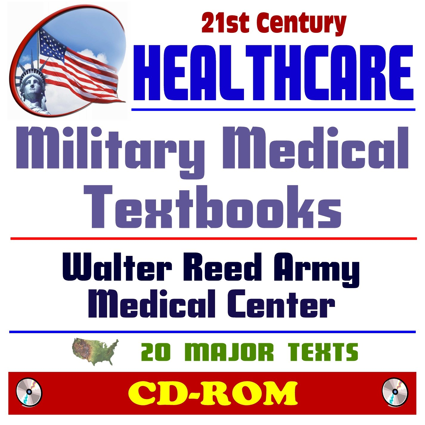 21st Century Healthcare: Military Medicine Textbooks from the Walter Reed  Army Medical Center and the Borden Institute - Twenty Major Texts -  Casualty Care, ...
