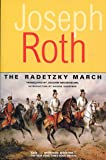 The Radetzky March (Works of Joseph Roth)