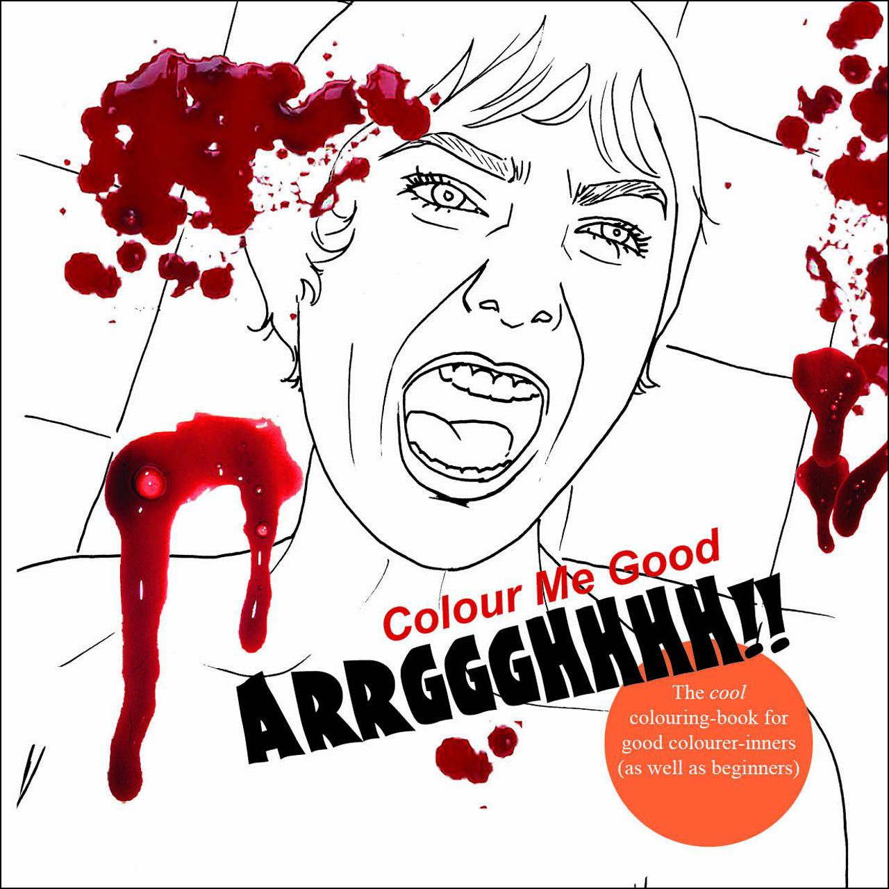 Read Online Colour Me Good ARRGGGHHHH pdf epub