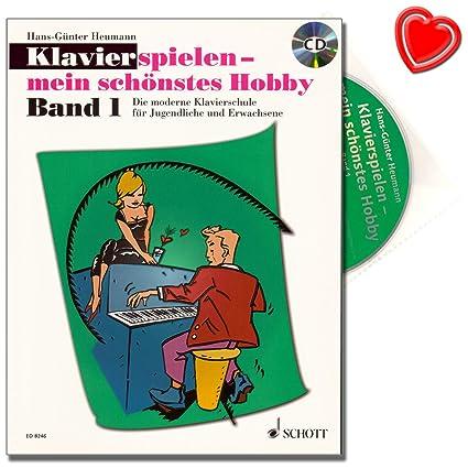 Klavierspielen - mein schönstes Hobby Band 1 - Klavierschule für Jugendliche und Erwachsene - eine leicht verständliche, pädagogisch durchdachte Anleitung mit CD und bunter herzförmiger Notenklammer