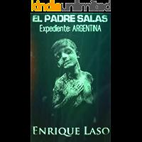El Padre Salas - Expediente Argentina: Un aterrador caso de posesión cargado de suspenso