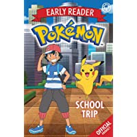 The Official Pokemon Early Reader: School Trip