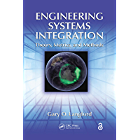 Engineering Systems Integration: Theory, Metrics, and Methods (English Edition)