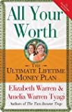 All Your Worth: The Ultimate Lifetime Money Plan