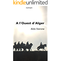 A l'Ouest d'Alger (French Edition)