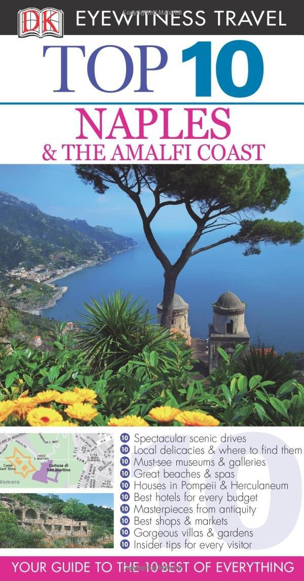 Download Top 10 Naples & Amalfi Coast (Eyewitness Top 10 Travel Guide) PDF
