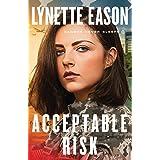 Acceptable Risk (Danger Never Sleeps)