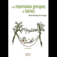 Petit livre de - Les expressions grecques et latines (LE PETIT LIVRE)