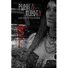 Pueblo Muerto (Spanish Edition) Apr 12, 2014