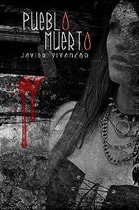 Pueblo Muerto (Spanish Edition)