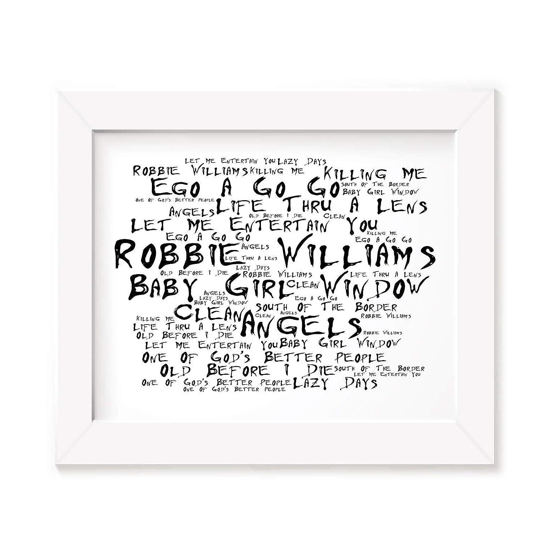 Robbie Williams Poster Print Life Thru a Lens Lyrics Gift Signed Art