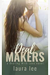 Deal Makers: A Brother's Best Friend Romance (Dealing With Love Book 3) Kindle Edition