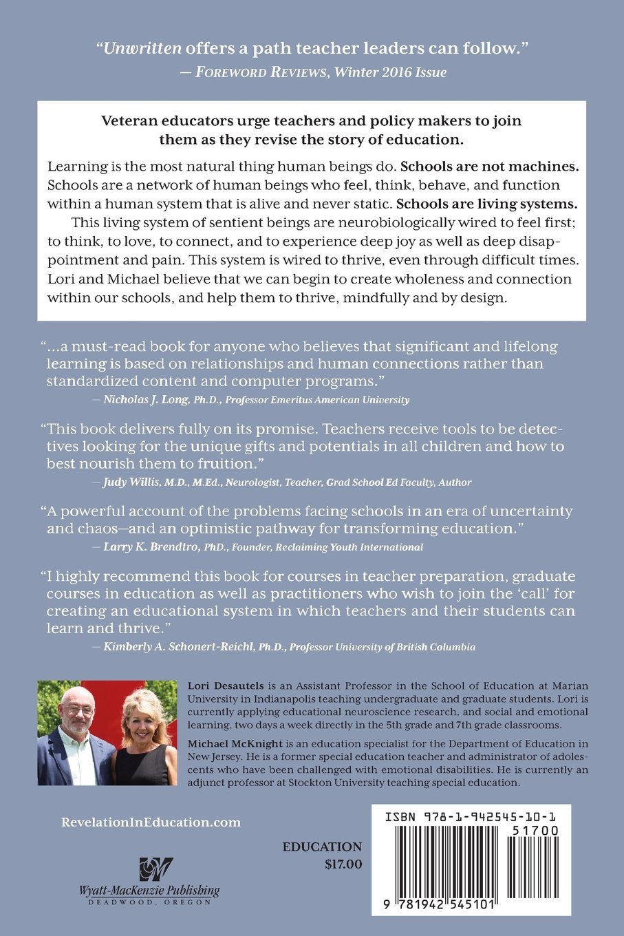 Unwritten, The Story Of A Living System: A Pathway To Enlivening And  Transforming Education: Lori L Desautels, Michael Mcknight: 9781942545101:  Amazon: