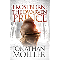Frostborn: The Dwarven Prince (Frostborn #12)