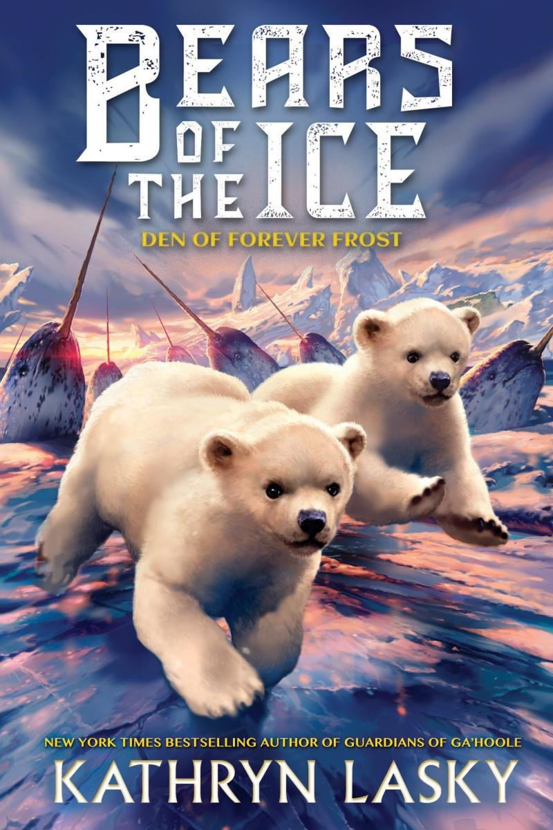 The Den of Forever Frost (Bears of the Ice #2): Kathryn Lasky:  9780545836883: Amazon.com: Books