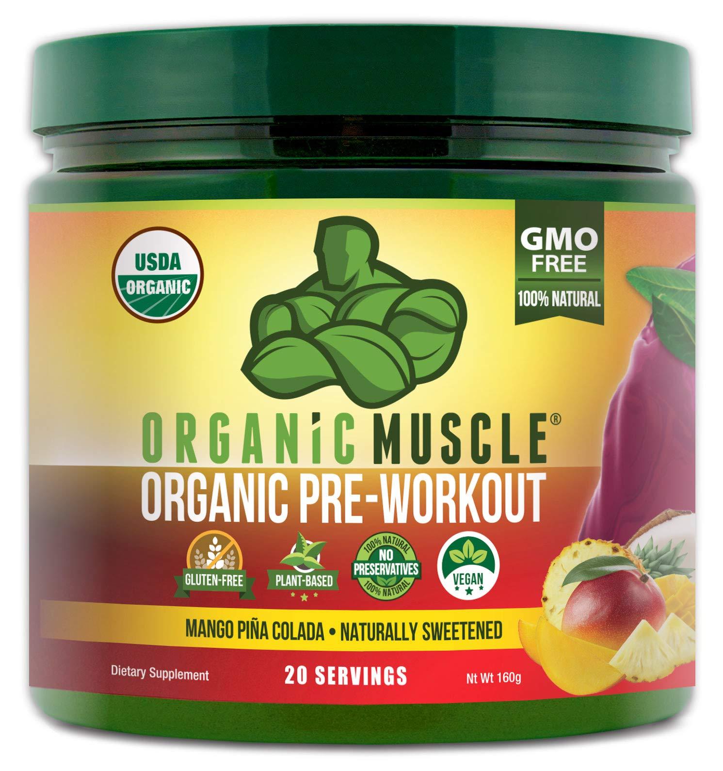 ORGANIC MUSCLE #1 Rated Organic Pre Workout Powder | **NEW Flavor** | Natural Vegan Keto Pre-Workout & Organic Energy Supplement for Men & Women | Non-GMO, Paleo, Plant Based | Mango Piña Colada |160g