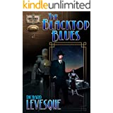 The Blacktop Blues: A Dieselpunk Adventure (The Crossover Case Files Book 1)