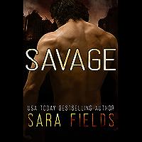 Savage (Alpha Brotherhood Book 1)