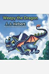 Weepy the Dragon Kindle Edition
