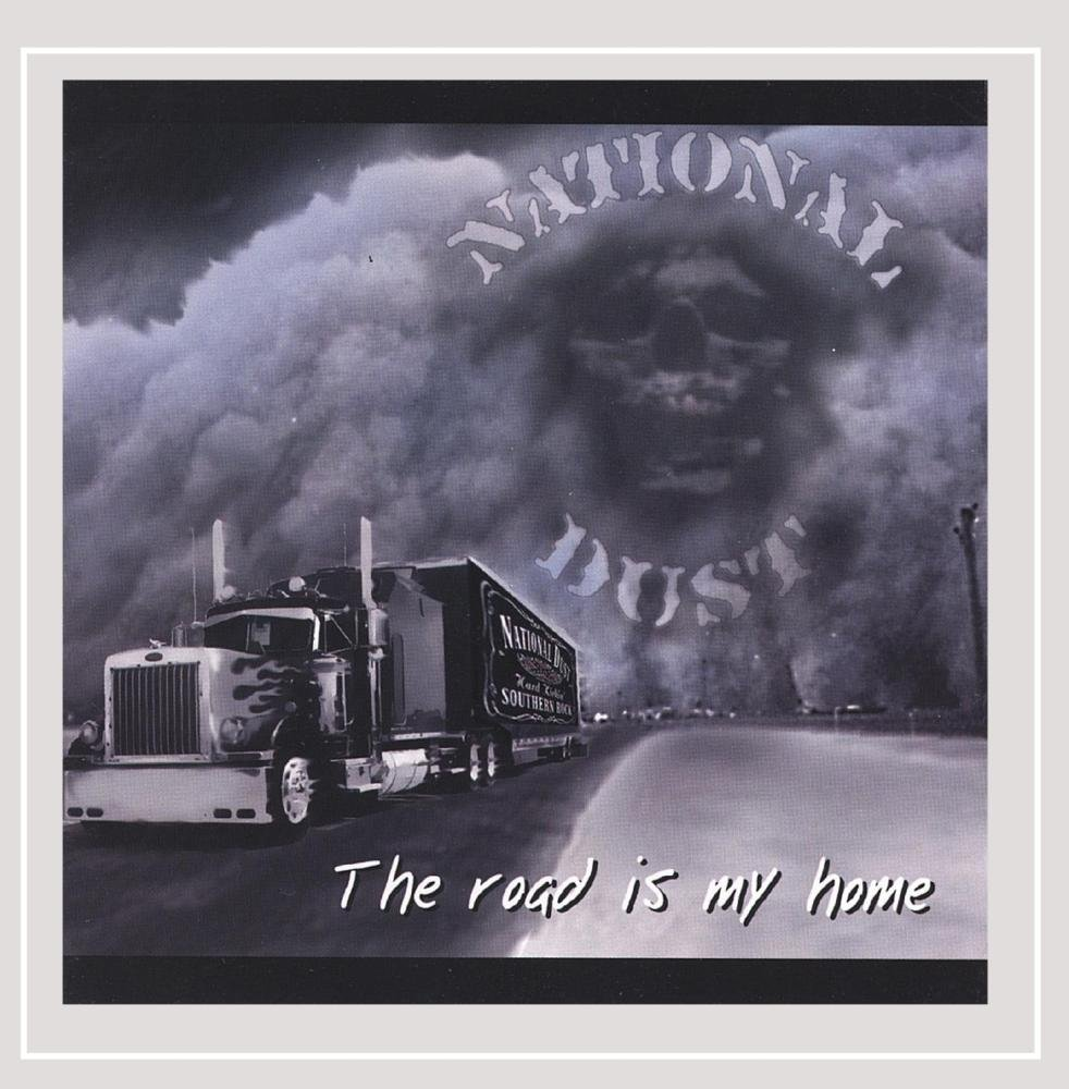 National Dust The Road Is My Home Amazon Com Music