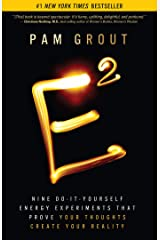 E-Squared: Nine Do-It-Yourself Energy Experiments That Prove Your Thoughts Create Your Reality Paperback
