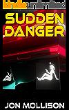 Sudden Danger (SuddenVerse Book 2)