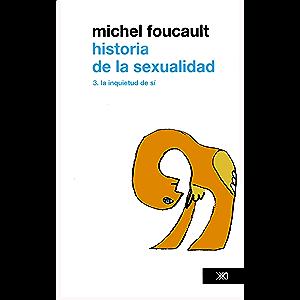 Historia de la sexualidad. Vol. 3. La inquietud de sí (Teoría)