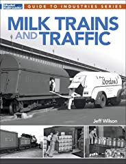 Milk Trains and Traffic (Guide to Industries)