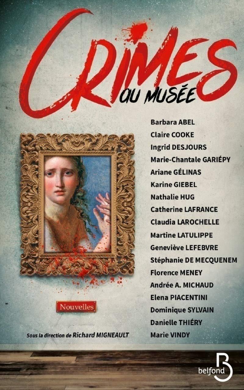 Amazon Fr Crimes Au Musee Ingrid Desjours Barbara Abel