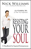 Resisting Your Soul