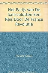 Het Parijs van De Sansculotten Een Reis Door De Franse Revolutie Paperback