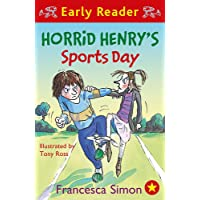 Horrid Henry's Sports Day: Book 17 (Horrid Henry Early Reader, Band 15)