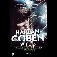 Wild: Dertig jaar geleden werd er een kind gevonden in het bos. Nu moet hij de verdwijning van een ander kind oplossen.
