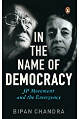 In The Name Of Democracy: JP Movement and the Emergency Kindle Edition