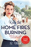 Keep the Home Fires Burning: The Complete Novel