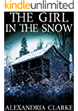 The Girl in the Snow: A Riveting Kidnapping Mystery (A Carolina Caccia Mystery Book 1)