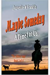 Maybe Someday ('The Allister Saga' - Book 2) Kindle Edition