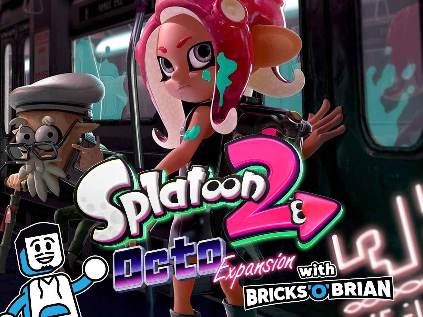 Clip: Splatoon 2 Octo-Expansion with Bricks 'O' Brian! - Season 1