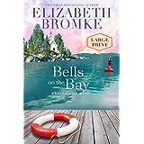 Bells on the Bay (LARGE PRINT): A Birch Harbor Novel