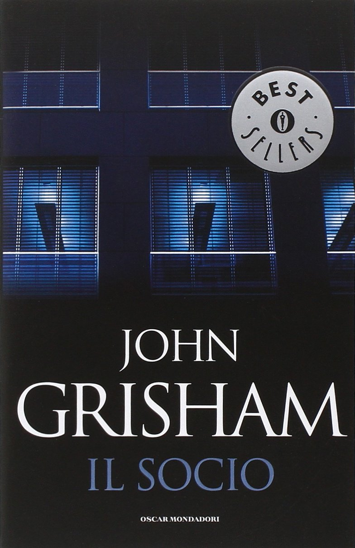 Il socio Copertina flessibile – 15 feb 1994 John Grisham R. Rambelli Mondadori 8804384581