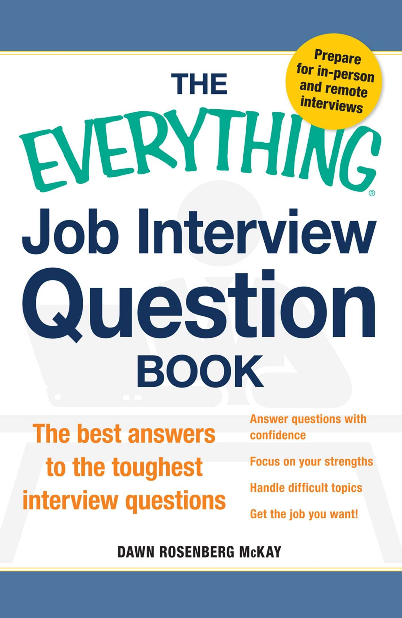 the everything job interview question book the best answers to the everything job interview question book the best answers to the toughest interview questions dawn rosenberg mckay 0045079569553 com books